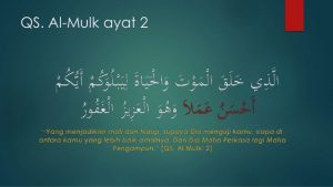 Renungan Sebaik Baik Amal Qs Al Mulk Ayat 2